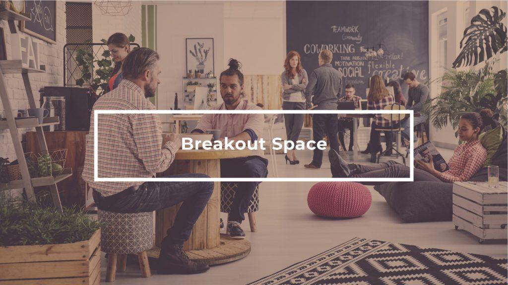 Breakout Space 8