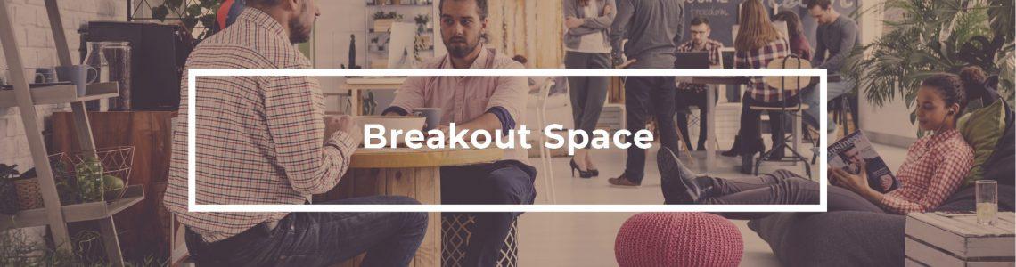 Breakout Space-8